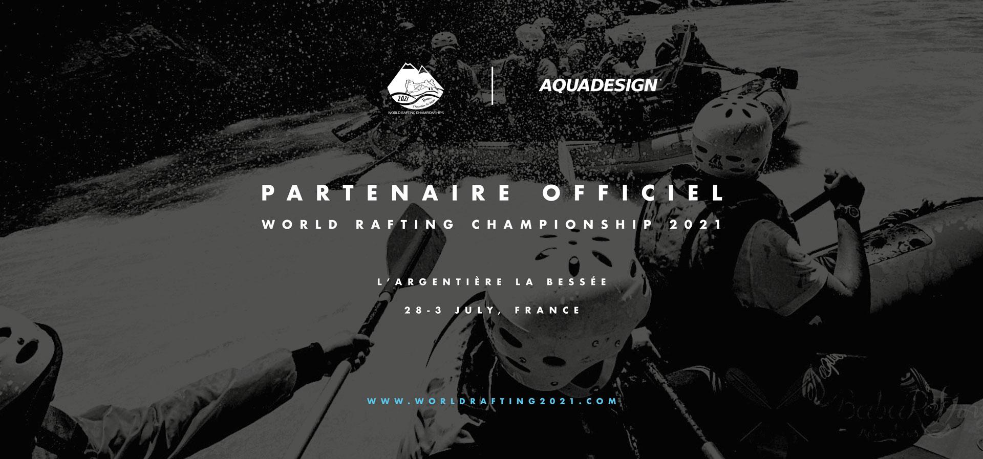 AQUADESIGN Partenaire officiel des championnats du monde de Rafting 2021